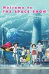 Welcome to the Space Show