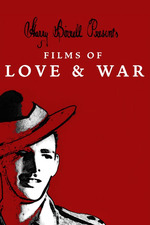 Harry Birrell Presents: Films of Love & War