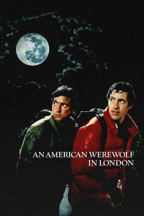 An American Werewolf in London, 1981 - ★★★½