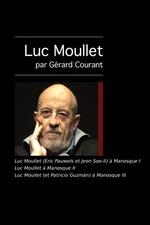 Luc Moullet (Éric Pauwels et Jeon Soo-Il) à Manosque I