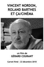 Vincent Nordon, Roland Barthes et Ça/Cinéma