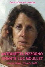 Antonietta Pizzorno chante Luc Moullet