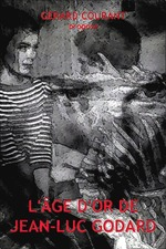 L'Âge d'or de Jean-Luc Godard