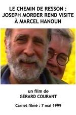 Le Chemin de Resson : Joseph Morder rend visite à Marcel Hanoun