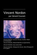Vincent Nordon raconte Straub, Huillet, Pialat et Cinématon