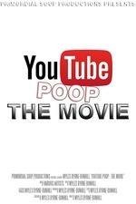 YouTube Poop: The Movie