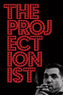 The Projectionist