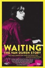 Waiting: The Van Duren Story