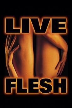 Live Flesh