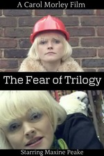 The Fear of Trilogy