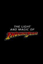 The Light and Magic of 'Indiana Jones'