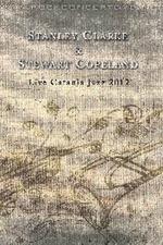 Stanley Clarke & Stewart Copeland: Live Catania Jazz 2012