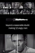 Beyond a Reasonable Doubt: Making '12 Angry Men'