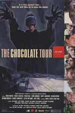 Chocolate - The Chocolate Tour