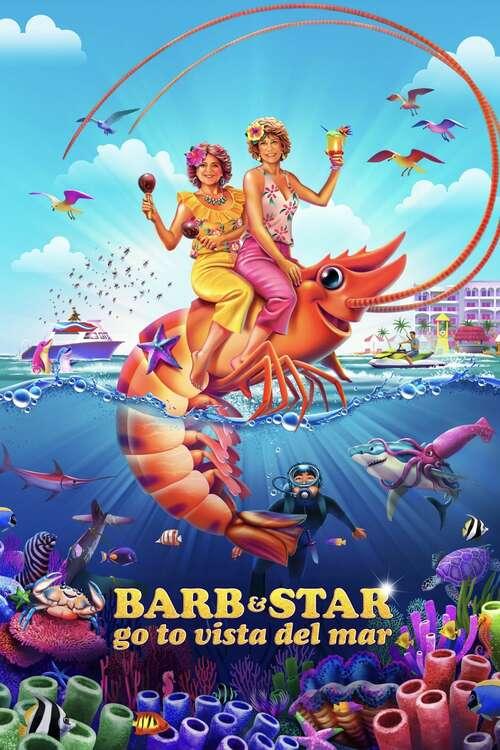 Barb & Star Go to Vista Del Mar movie poster