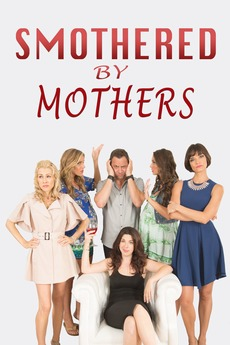 Smothered By Mothers 2019 Directed By Brian Herzlinger Film Cast Letterboxd Kapoor on hot in cleveland. smothered by mothers 2019 directed by