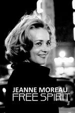 Jeanne Moreau: Free Spirit
