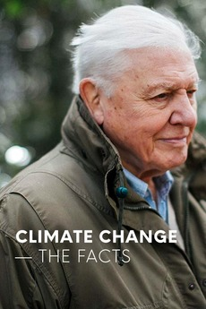 Climate Change: The Facts (2019) directed by Serena Davies • Reviews, film  + cast • Letterboxd