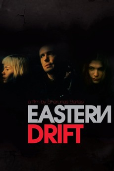 Eastern Drift (2010)