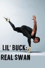 Lil' Buck: Real Swan