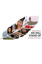 nîpawistamâsowin : We Will Stand Up