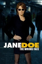 Jane Doe: The Wrong Face