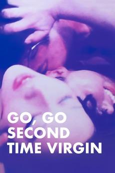 Go, Go Second Time Virgin (1969)