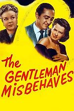 The Gentleman Misbehaves