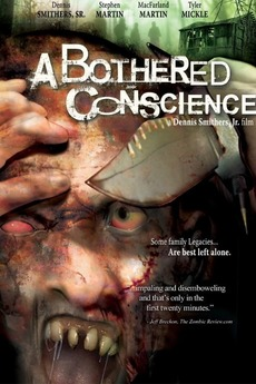 A Bothered Conscience (2006) - ALL HORROR