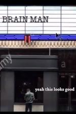 Brain Man - Cum Town Animated