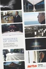 Memories of Origin: Hiroshi Sugimoto