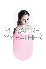 Mi Madre, My Father