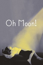 Oh, Moon!