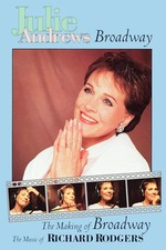 Julie Andrews: The Making of Broadway, The Music of Richard Rodgers