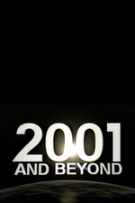 2001 and Beyond