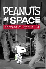 Peanuts in Space: Secrets of Apollo 10