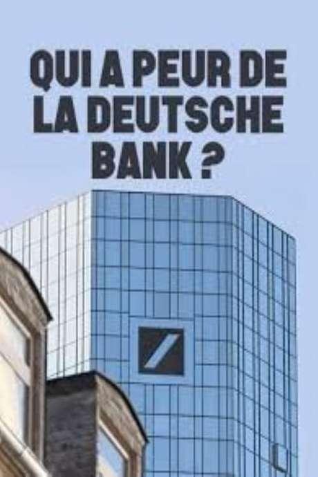Wie gefährlich ist die Deutsche Bank? (2017) directed by