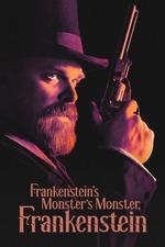 Frankenstein's Monster's Monster, Frankenstein