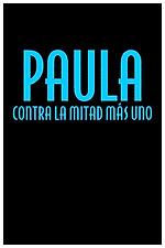 Paula contra la mitad más uno