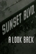 Sunset Boulevard: A Look Back