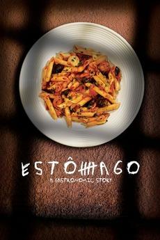 Estômago: A Gastronomic Story
