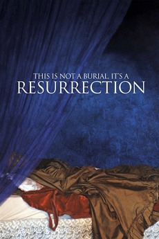 This Is Not a Burial, It's a Resurrection