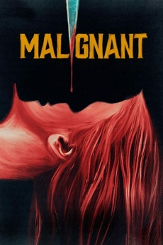 Malignant (2021) directed by James Wan • Reviews, film + cast • Letterboxd