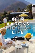 Slim Aarons: The High Life