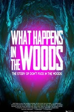What Happens In The Woods