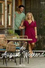 An August Weekend