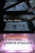 "The Story Behind ""Absence of Malice"""