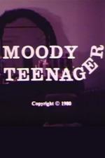 Moody Teenager
