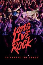 Long Live Rock... Celebrate the Chaos