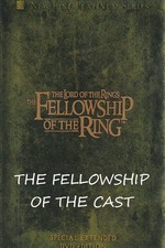 The Fellowship of the Cast